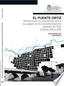 El Puente Ortiz.
