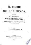 El Quijote de los Niños, abreviado por un entusiasta de su autor ... Cuarta edicion con grabados