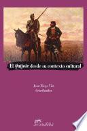 El Quijote desde su contexto cultural
