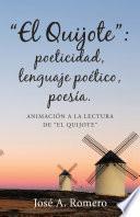 El quijote: poeticidad, lenguaje poético, poesía