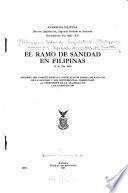 El ramo de sanidad en Filipinas (I.A. no. 363).