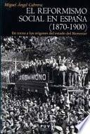 El reformismo social en España (1870-1900)