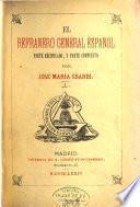 El refranero general Espanol, parte recopilado y parte compuesto