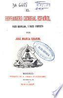 El refranero general español, parte recopilado, y parte compuesto por José María Sbarbi