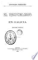 El Regionalismo en Galicia