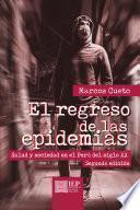 El regreso de las epidemias