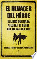 El renacer del héroe