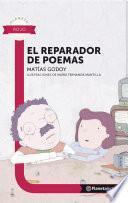 El reparador de poemas - Planeta Lector