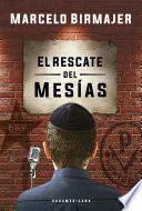 El rescate del Mesías
