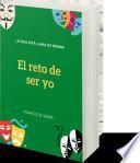 EL RETO DE SER YO