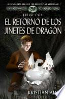 El Retorno de los Jinetes de Dragon