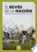 El revés de la nación: territorios salvajes, fronteras y tierras de nadie