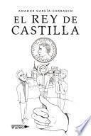El rey de Castilla