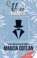 El rey del Hampa (Caballeros de los bajos fondos 1)