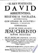 El rey penitente David arrepentido...
