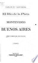 El Río de la Plata, Montevideo, Buenos Aires