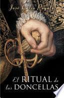 El ritual de las doncellas (Pedro Capablanca 2)