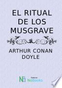 El Ritual De Los Musgrave