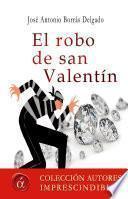 El robo de San Valentín
