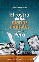 El rostro de los diarios digitales en el Perú