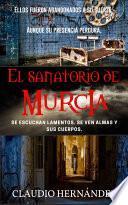 El Sanatorio de Murcia