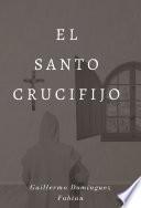El santo crucifijo