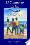 EL SANTUARIO DE LAS GAVIOTAS