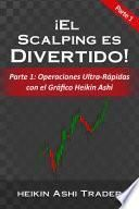 ¡El Scalping es Divertido!