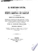 El Secretario español, ó Nuevo estilo de cartas y sus respuestas, segun el gusto del dia ... Tercera edicion: corregida y adicionada con algunas cartas de Jovellanos
