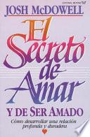 El secreto de amar y de ser amado