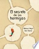 El secreto de las hormigas (The Ants' Secret)
