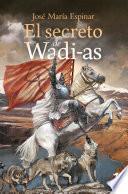 El secreto de Wadi-as