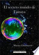 El secreto mundo de Lainaya