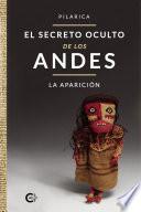 El secreto oculto de los Andes - La aparición
