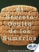 El Secreto Oculto de Los Sumerios