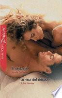 El seductor - La voz del deseo