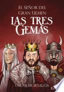 El Señor del Gran Ulmen. Las tres gemas