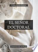 El señor doctoral