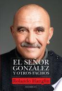 El señor González y otros fachos