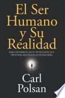 El Ser Humano y Su Realidad