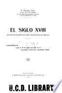 El siglo XVIII (introducción al estudio de la vida y obras Torres de Villarroel)