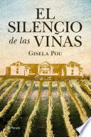 El silencio de las viñas