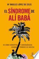 El síndrome de Alí Babá
