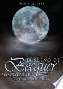 El sueño de Bécquer. Somnografía de Ricardo Martín Reina