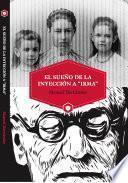 """EL SUEÑO DE LA INYECCIÓN A """"IRMA"""""""
