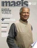 El sueño de Muhammad Yunus. Podemos crear un mundo sin pobreza (Magis 439)