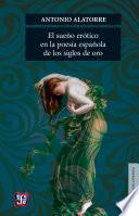 El sueño erótico en la poesía española de los siglos de oro