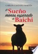 El sueño menos esperado de Baichi