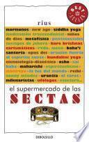 El supermercado de las sectas (Colección Rius)