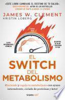 El switch del metabolismo (Colección Vital)